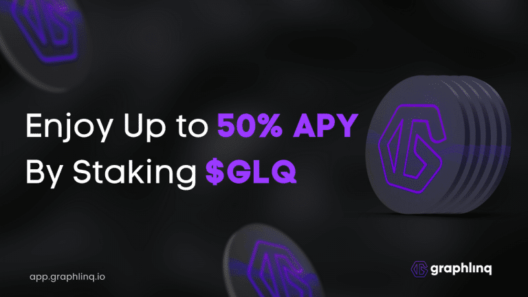 Earn up to 50% APY by Staking $GLQ on GraphLinq App